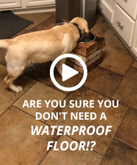 Are you sure you don't need a waterproof floor!?